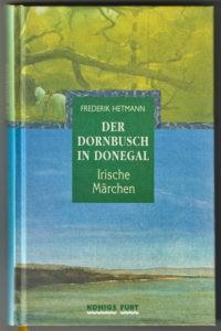 Der Dornbusch in Donegal